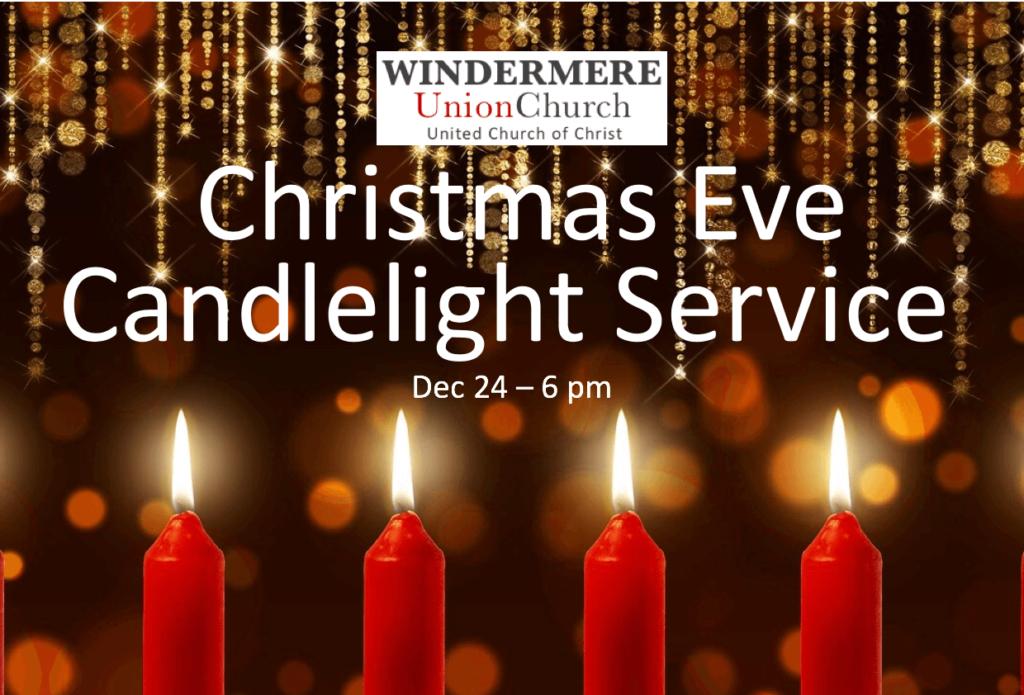 Christmas Eve.Christmas Eve Service Windermere Union Church